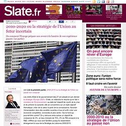 2010-2020 ou la stratégie de l'Union au futur incertain