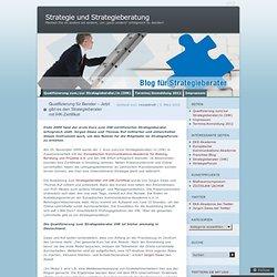 Qualifizierung für Berater – Jetzt gibt es den Strategieberater
