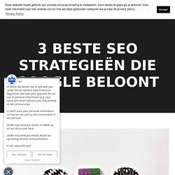 5 beste SEO strategieën die Google beloont