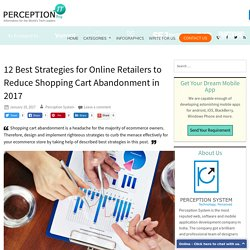 12 Best Strategies for Online Retailers to Reduce Shopping Cart Abandonment in 2017