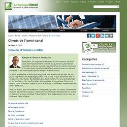 Clients de l'omni-canal - Tendances et stratégies rentables