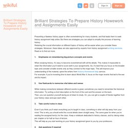 Brilliant Strategies To Prepare History Howework and Assignments Easily