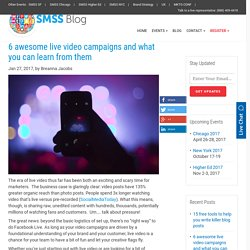 6 awesome live video campaigns and what you can learn from them