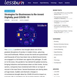 Strategies for Businesses to Re-invent Digitally, post COVID-19 – lessburn
