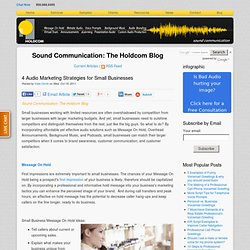 4 Audio Marketing Strategies for Small Businesses