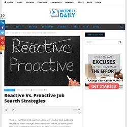 Reactive Vs. Proactive Job Search Strategies