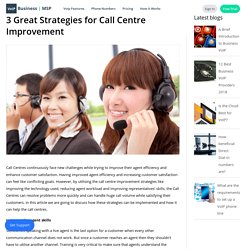3 Great Strategies for Call Centre Improvement