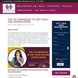 Top 10 Strategies To Get Your CPA Certification at Hi-Educare