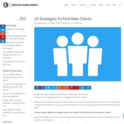 22 Strategies To Find New Clients - Gregor Kaurin