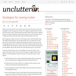 Strategies for seeing clutter