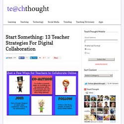 13 Digital Strategies For Teacher Collaboration