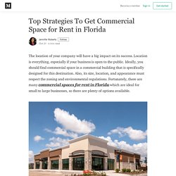 Top Strategies To Get Commercial Space for Rent in Florida