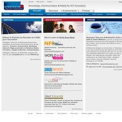 Stratégies Télécoms & Multimédia - FR - Communication et Média pour l'Innovation des TIC