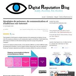 Stratégies de présence, de communication et d'influence sur Internet