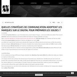 Stratégies de communication adoptées par les marques sur le digital pour préparer les Soldes?