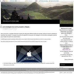 Partie II : Stratégies d'Apple - Les stratégies de communication d'Apple - TPE APPLE ET STEVE JOBS