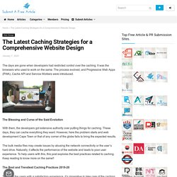 The Latest Caching Strategies for a Comprehensive Website Design