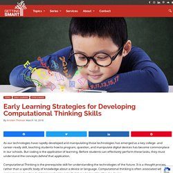 4 Early Learning Strategies for Developing Computational Thinking Skills