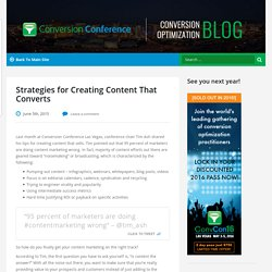 Strategies for Creating Content That Converts - Conversion Conference Blog