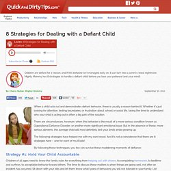 Mighty Mommy : 8 Strategies for Dealing with a Defiant Child
