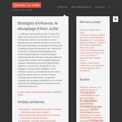 Stratégies d'influence, le décryptage d'Alain Juillet | Demain l