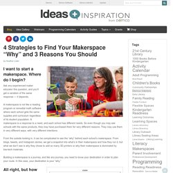 4 Strategies to Define Your Makerspace Goals
