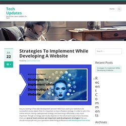 Strategies To Implement While Developing A Website