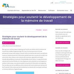 Stratégies pour soutenir le développement de la mémoire de travail