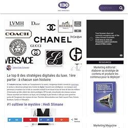 Top 8 des stratégies digitale du luxe : à chacun son histoire.