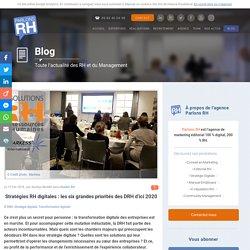 Stratégies RH digitales : les six grandes priorités des DRH d'ici 2020