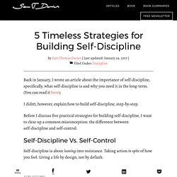 5 Practical Strategies for Building Self-Discipline