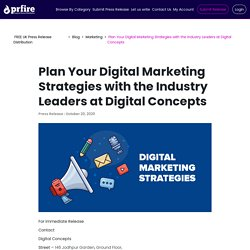 Plan Your Digital Marketing Strategies with the Industry Leaders at Digital Concepts