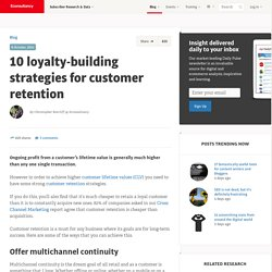 10 loyalty-building strategies for customer retention