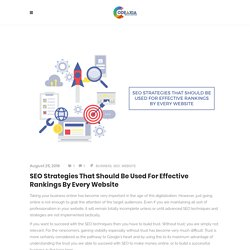 SEO Strategies That Should Be Used For Effective Rankings By Every Website