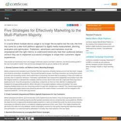 Five Strategies for Effectively Marketing to the Multi-Platform Majority - comScore, Inc