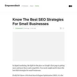 Know The Best SEO Strategies For Small Businesses