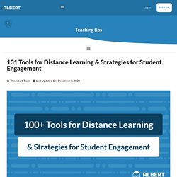 105 Tools for Distance Learning & Strategies for Student Engagement