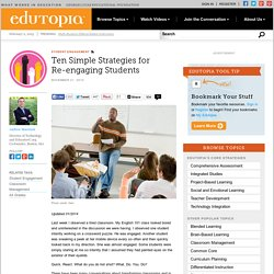 Ten Simple Strategies for Re-engaging Students