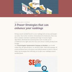 3 Power Strategies that can enhance your rankings – syspreewebdevelopment