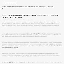 Energy Efficient Strategies for Homes, Enterprises, and Everything in Between