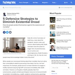 5 Defensive Strategies to Diminish Existential Dread