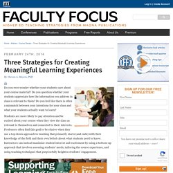 Three Strategies for Creating Meaningful Learning Experiences