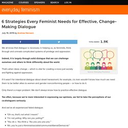 6 Strategies Every Feminist Needs for Effective, Change-Making Dialogue