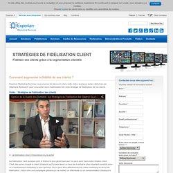 Vidéo : Stratégies de fidélisation des clients l Experian