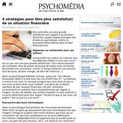 4 stratégies pour être plus satisfait(e) de sa situation financière