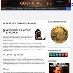 The Latest Strategies for a Flawless Trap Account - Game Of War Real Tips