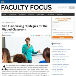Five Time-Saving Strategies for the Flipped Classroom