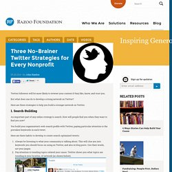 Three No-Brainer Twitter Strategies for Every Nonprofit