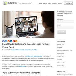 Social Media Strategies to Generate Leads For Your Virtual Event