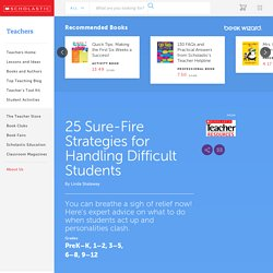 25 Sure-Fire Strategies for Handling Difficult Students
